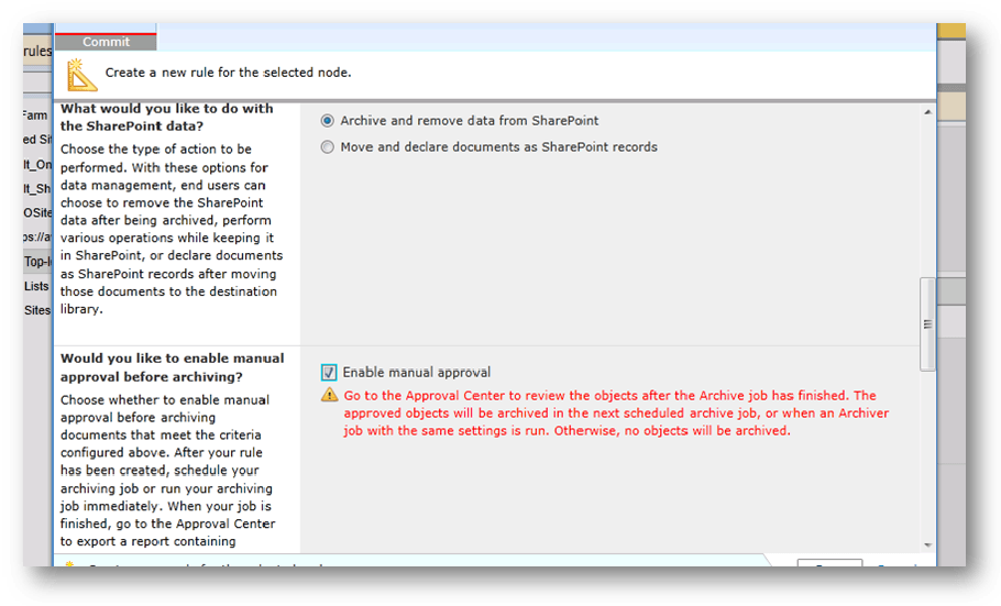 Enabling manual approval in DocAve Archiver.