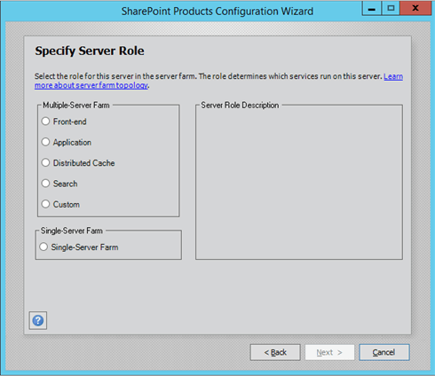 Defining the role of a server in SharePoint 2016.