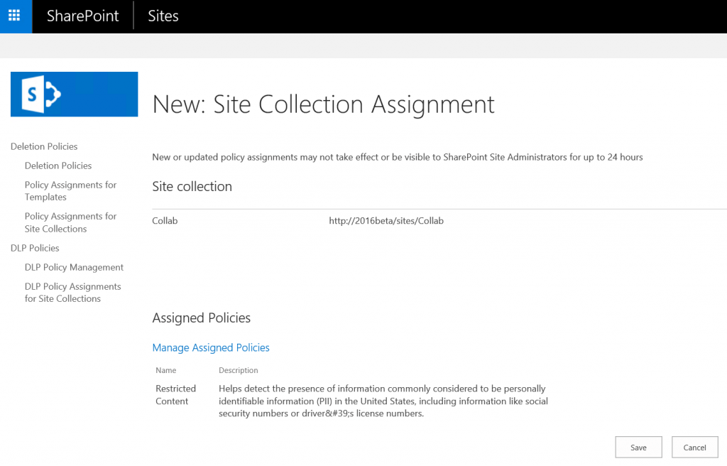 With SharePoint 2016, you can apply policies to specific sites.