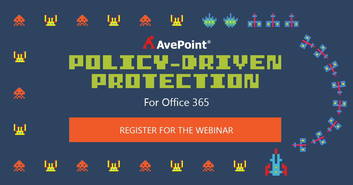 office 365 policy-driven protection webinar