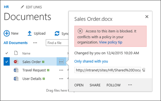 SharePoint 2016 offers tips to educate users when they add content that conflicts with site policies.