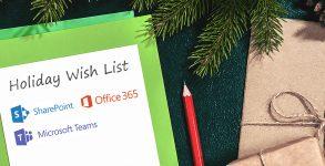 5 Things On My Office 365, SharePoint & Microsoft Teams Wishlist