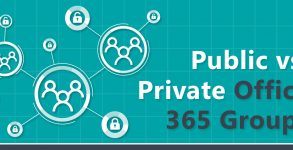 Microsoft Office 365 Groups: Public vs Private Groups
