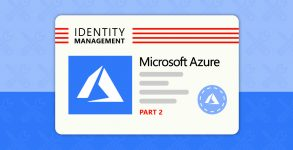11 Steps to Ensuring Your Active Directory Identity Management Works Securely