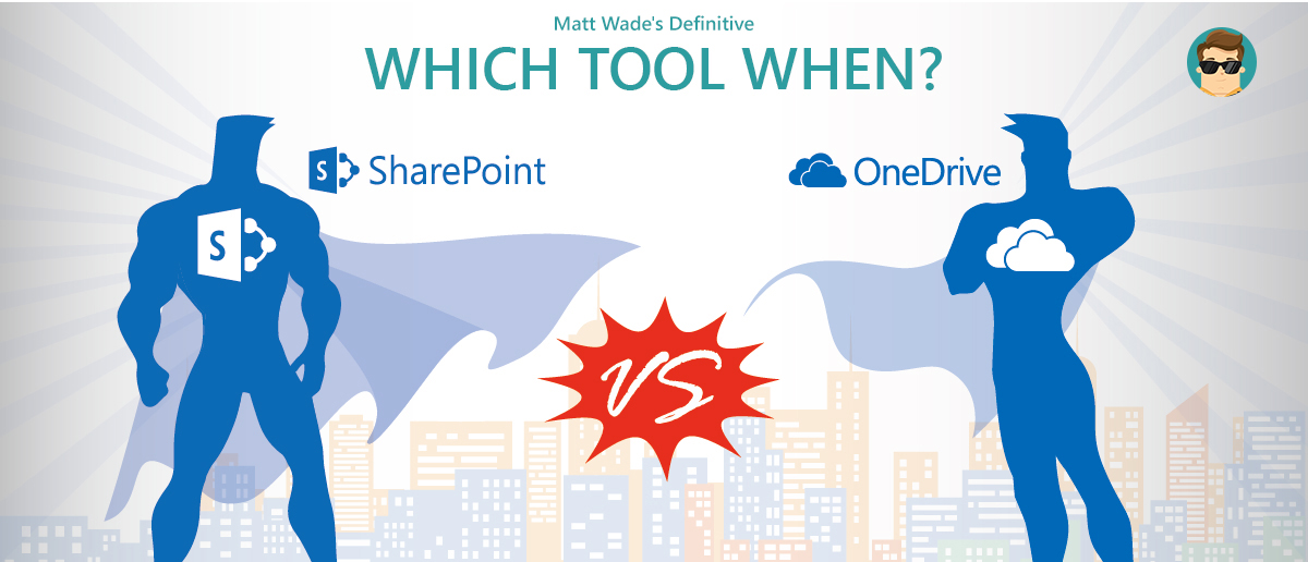Which Tool When: #SharePoint or #OneDrive? | AvePoint Blog